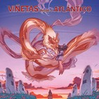 #023 - Viñetas desde o Atlántico llega a su fin