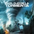 En el Ojo de la Tormenta (2014) #Acción #Drama #Catástrofes #peliculas #audesc #podcast
