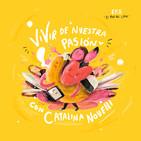 """Ep.8 Vivir de tu pasión """"La ilustración"""" con Catalina Novelli"""
