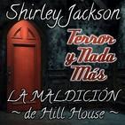 La Maldición de Hill House | Capítulo 17 / 22 | Audiolibro - Audiorelato