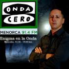"""T1 x 20 Enigma Onda Cero Menorca """" Burdel SS, con Daniel Ortega"""""""