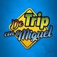 De trip con Miguel