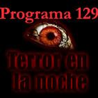 Programa 129. Terror en la noche