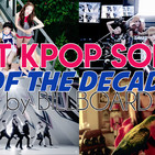 Best 50 Kpop Songs of the Decade according to Billboard PART 2