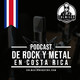 Los Podcast de Rock y Metal en hechos en Costa Rica - E17T01