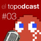 El Topodcast #03: Put*s furries y Mario+Rabbids