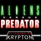 EL LEGADO DE KRYPTON 73 – ALIEN VS DEPREDADOR (Películas, cortos, comics, videojuegos y algo más….)