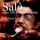 Aguas Turbias 86 - Cine prohibido vol.5: Saló, o los 120 días de Sodoma