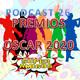 El Podcast de los SuperAmigos Episodio 26 ESPECIAL PREMIOS OSCAR