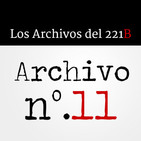 Los Archivos del 221B - Archivo Nº.11
