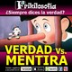 2x11. VERDAD vs. MENTIRA.