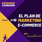 El PLAN DE MARKETING para Emprender en Comercio Electronico