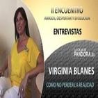 Como No perder la Realidad – Virginia Blanes… II ENCUENTRO AMIGOS, DESPERTAR Y EVOLUCIÓN