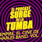 Empire. El cine de Charles Band. Vol. 1