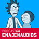 Podcast 64: Rick and Morty