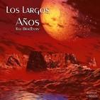 """""""Los Largos Años"""" de Ray Bradbury"""