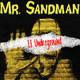 Mr. Sandman | El Underground | Cuento de Terror