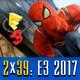 Podcast LaPS4 2x39: Análisis y Balance de E3 2017