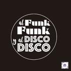 97. Al Funk, Funk y al Disco, Disco