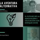 El futuro de la innovación y educación con Enrique Dans