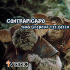 Contrapicado 1x06, Gremlins y el bello andino.