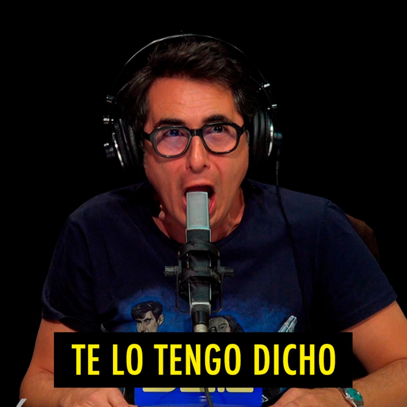 TE LO TENGO DICHO #17.7 - Lo mejor de Nadie Sabe Nada (09.2020)