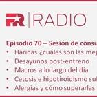 Episodio 70: harinas, desayuno post-entreno, alergias, timing de los macros...
