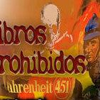 Programa 102: LIBROS PROHIBIDOS