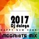Dj Dalega : Happy New Year 2017 Megahits Mix