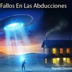 La Puerta Al Universo - Fallos en las Abducciones