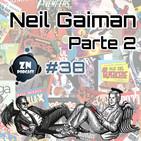 ZNPodcast #38 - Neil Gaiman, Cuentacuentos (Parte 2)