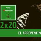 2x20 El arrepentimiento - Mirando por la cerradura del Club de los Anormales