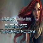 Legión Gamer España Entrevista - TwinGameFactory