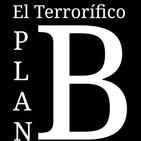 """El Terrorífico Plan B: Cuarentena, """"Día 10"""""""