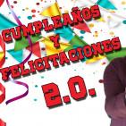 CUMPLEAÑOS Y FELICITACIONES 2.0. | Daniel Relova