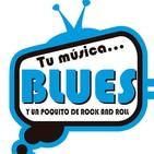 Tu Música Blues y un Poquito de Rock&Roll 07-07-16. con Mari Carmen RECHE