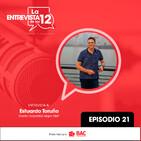 EP 21: Eduardo Toruño