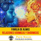 Relaciones Kármicas, Dhármicas y Familia de Almas · Parte 1