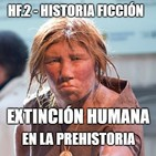 HF.2 - Extinción humana en la Prehistoria