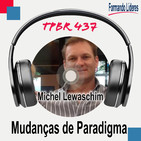 Mudanças de Paradigma - Michel Lewaschim