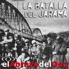 El Abrazo del Oso - Guerra Civil Española: La Batalla del Jarama