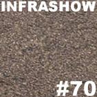Infrashow #70