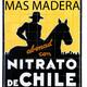 MAS MADERA 1X2. NITRATO DE CHILE (parte1)