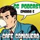 CC PODCAST Rebirth Episodio 5- Cacafe Comiquero