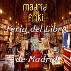Podcastizo nº77: Madrid Friki. Feria del Libro de Madrid.
