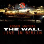 De la Luna al Muro de Berlin, su caída y el concierto que sucedió hace 30 años. The Wall