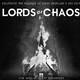 El hijo del aprendiz de Satanás 290 - Lords of Chaos.