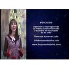 PSYCH-K® Aprende a reprogramar tu mente subconsciente y cambia tu vida - Vanessa Navarro Liaño
