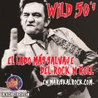 La Choza del Rock Episodio 9x17: Wild 50's: El lado más salvaje del rock