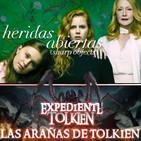 LODE 9x03 –Archivo Ligero– HERIDAS ABIERTAS (Sharp Objects), Expediente TOLKIEN: Las Arañas de Tolkien